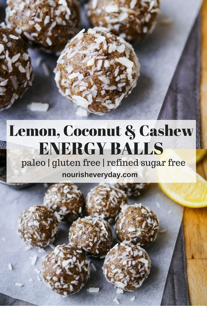 Lemon, Coconut and Cashew Energy Balls by Nourish Everyday - grain, gluten and dairy free, yum!
