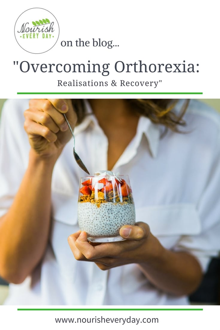 Overcoming Orthorexia: Realisations and Recovery - a blog post on nourisheveryday.com - In this article on overcoming orthorexia I share when and how I faced the realisation that my healthy eating habits might not be so healthy, after all.