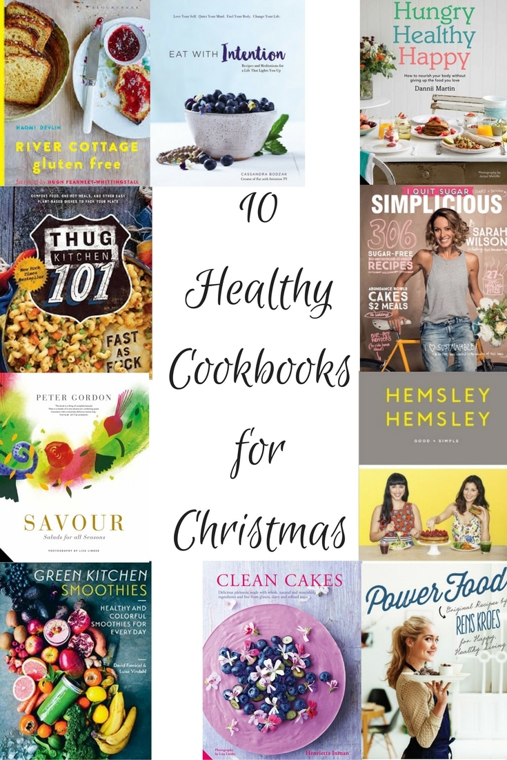 10 Healthy Cookbooks for Christmas | Nourish Every Day