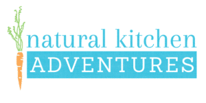 Natural Kitchen Adventures