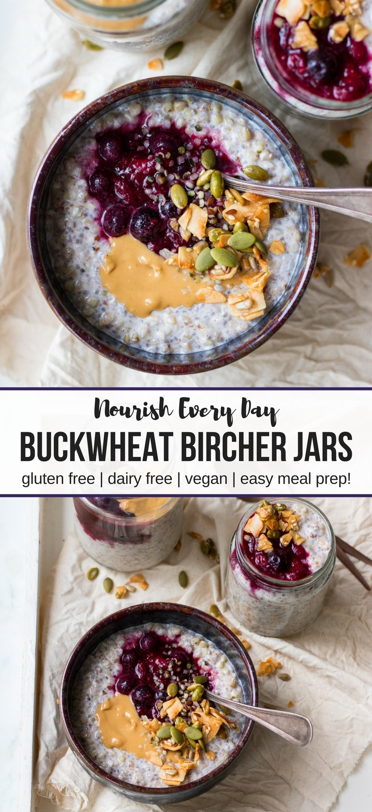 Buckwheat Bircher Breakfast Jars Nourish Every Day - recipe